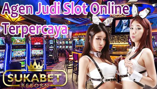 Agen Sukabet Judi Slot Online Terpercaya di Indonesia Paling Terbaik